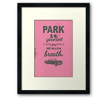 Park It Yourself Framed Print