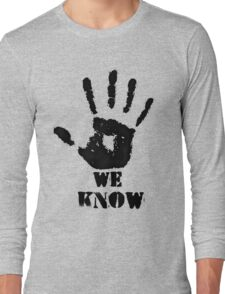 WE KNOW Long Sleeve T-Shirt