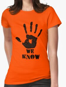 WE KNOW Womens Fitted T-Shirt