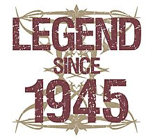 Legend Since 1945 Photographic Print