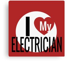 I LOVE MY ELECTRICIAN Canvas Print