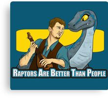 Raptors Are Better Than People Canvas Print