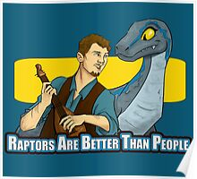 Raptors Are Better Than People Poster