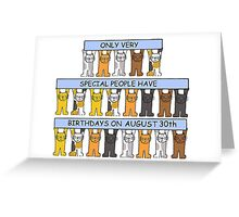 Cats celebrating a birthday on August 30th. Greeting Card