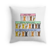 Cats celebrating July 31st Birthday. Throw Pillow