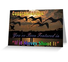 If it Moves Shoot It Challenge Greeting Card