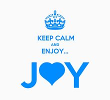 KEEP CALM & ENJOY... JOY 2 THE HEART 3  Womens Fitted T-Shirt
