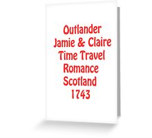 OUTLANDER phrases Greeting Card