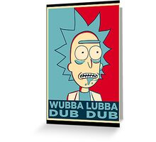 RICK SANCHEZ WUBBA LUBBA DUB DUB Greeting Card