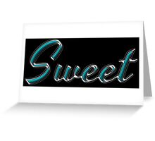 Sweet - Faux Turquoise Text Effect Greeting Card