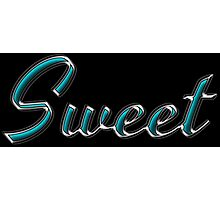 Sweet - Faux Turquoise Text Effect Photographic Print