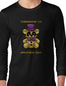 Tomorrow is another day - Fredbear FNAF  (no texture version) Long Sleeve T-Shirt