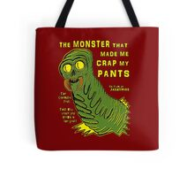 The Monster That... Tote Bag