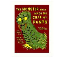 The Monster That... Art Print