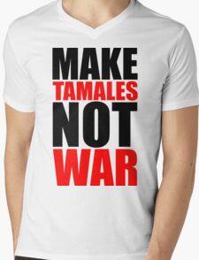 Make Tamales Not War Mens V-Neck T-Shirt