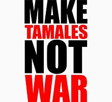 Make Tamales Not War Womens Fitted T-Shirt