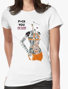 F*ck You and Thanks for Asking Womens Fitted T-Shirt