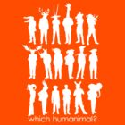 Which humanimal? White by Brett Perryman