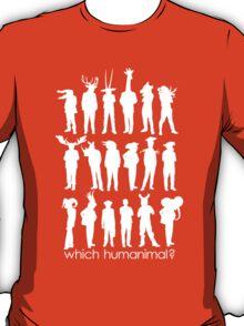 Which humanimal? White T-Shirt