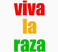 Viva la Raza Unisex T-Shirt