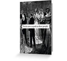 Literary Greeting - You're Posh Greeting Card