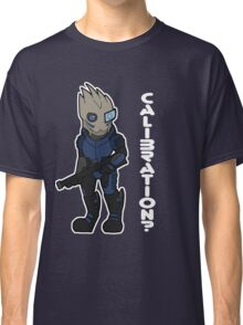 Calibrations? Classic T-Shirt