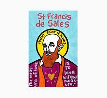 St. Francis de Sales religious folk art Unisex T-Shirt
