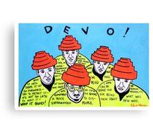 Are we not men! We are DEVO! -  Pop folk art  Canvas Print