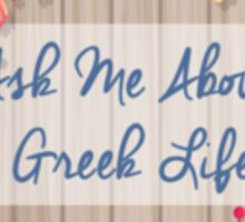 Rho Gamma - Ask Me About Greek Life Sticker