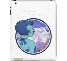 I just want to go home... iPad Case/Skin