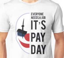 PAYDAY CHAINS : BLACK Unisex T-Shirt