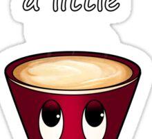 A Little Latte Sticker