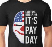 PAYDAY DALLAS : WHITE Unisex T-Shirt