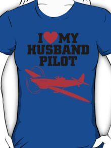I LOVE MY HUSBAND PILOT T-Shirt