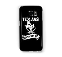 Texans Never Say Die Samsung Galaxy Case/Skin