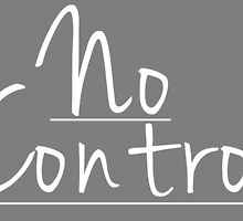 No Control 2 by TheConcertKid