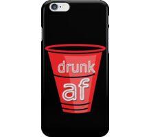 drunk af red cup iPhone Case/Skin