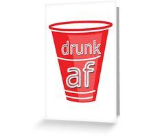drunk af red cup Greeting Card