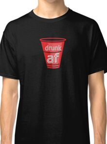 drunk af red cup Classic T-Shirt