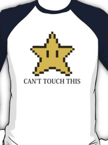 Can't Touch This Invincibility Star T-Shirt