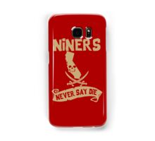 San Francisco 49ers Never Say Die Samsung Galaxy Case/Skin