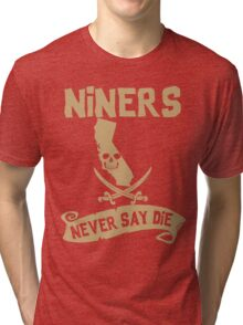 San Francisco 49ers Never Say Die Tri-blend T-Shirt