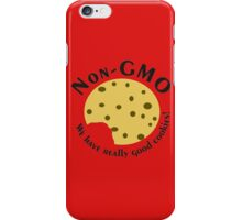 NonGMO- We have Really Good Cookies w/ a Bite iPhone Case/Skin