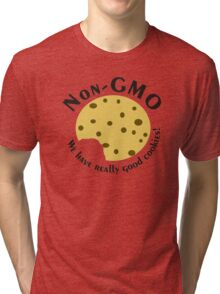 NonGMO- We have Really Good Cookies w/ a Bite Tri-blend T-Shirt
