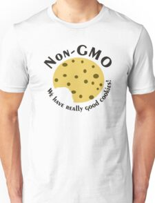 NonGMO- We have Really Good Cookies w/ a Bite Unisex T-Shirt