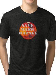 Save Mark Watney  Tri-blend T-Shirt