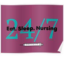 Eat Sleep Nursing Poster