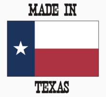 Made In Texas -Black Letters- by ADogNamedKitty