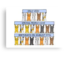 Cats celebrating a birthday on August 27th Metal Print