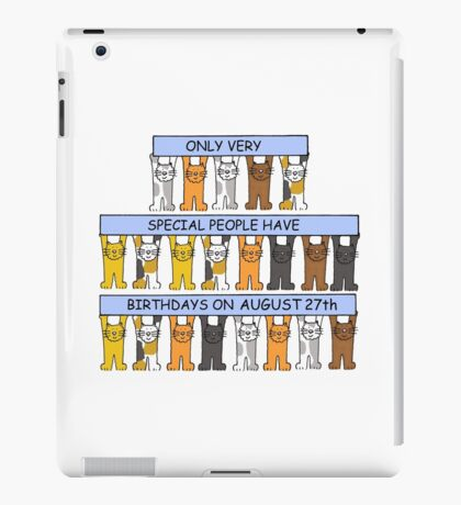 Cats celebrating a birthday on August 27th iPad Case/Skin